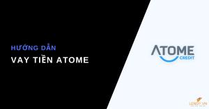 Vay tiền Atome