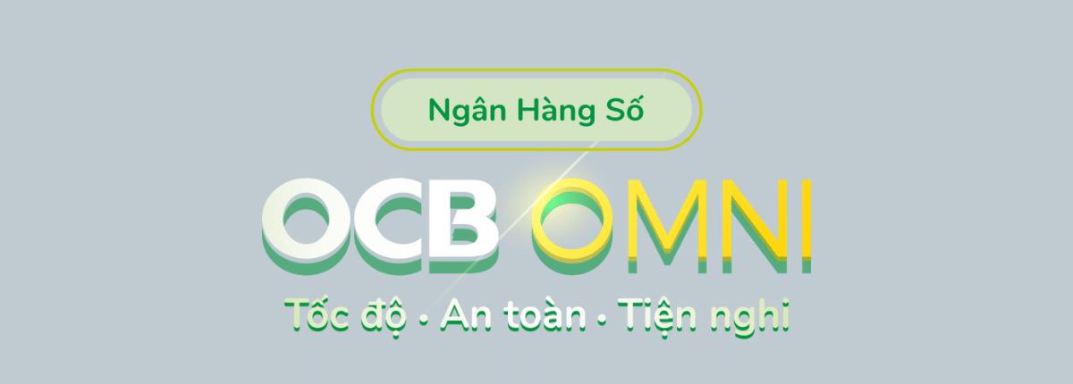 Mở tài khoản, làm thẻ ATM OCB OMNI online 1